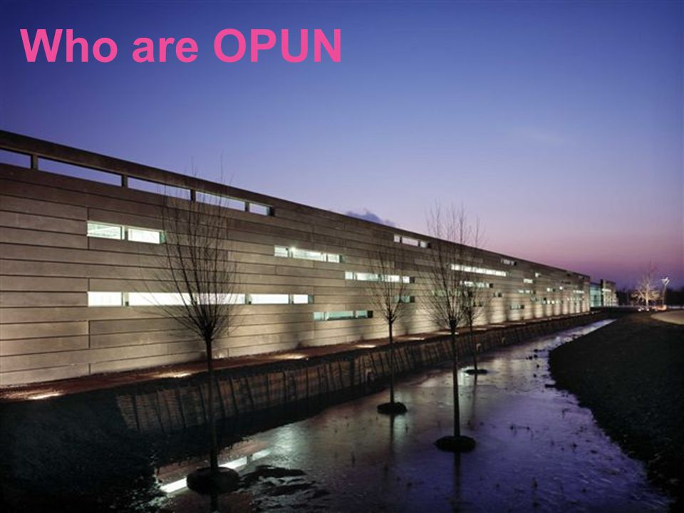 What does OPUN do…
