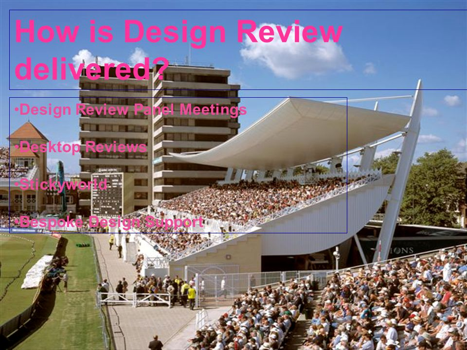 How is Design Review delivered.