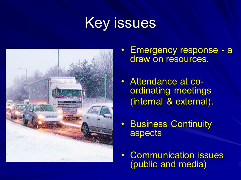 Key issues Emergency response - a draw on resources.Emergency response - a draw on resources.