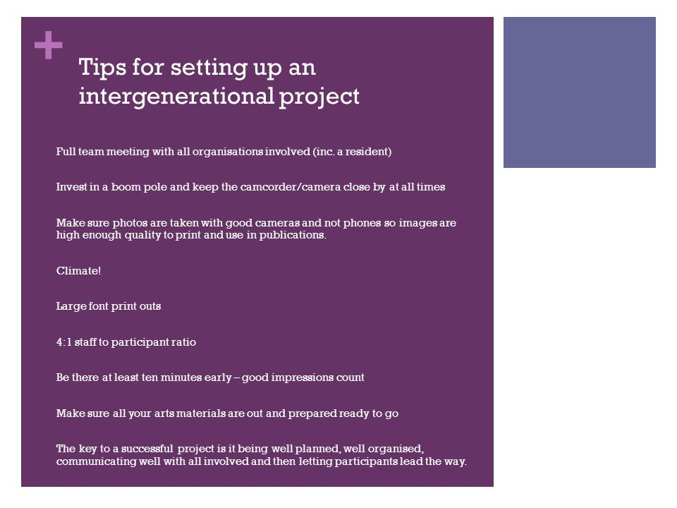 + Tips for setting up an intergenerational project Full team meeting with all organisations involved (inc.