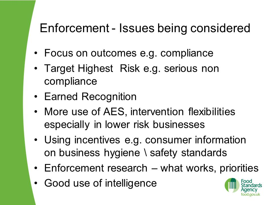 Enforcement - Issues being considered Focus on outcomes e.g.