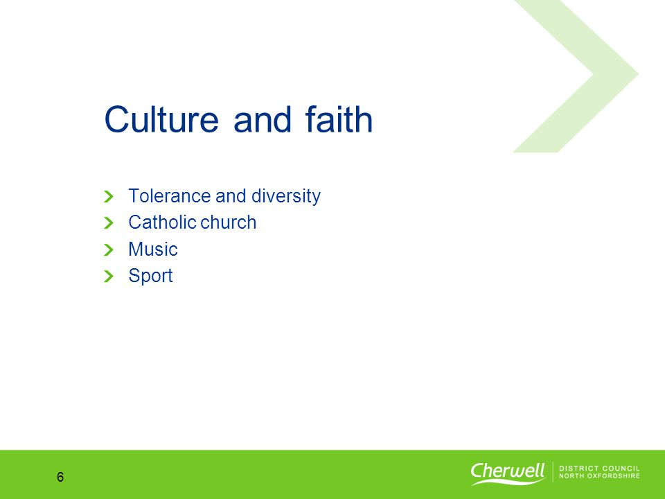 No.No. 6 Culture and faith Tolerance and diversity Catholic church Music Sport