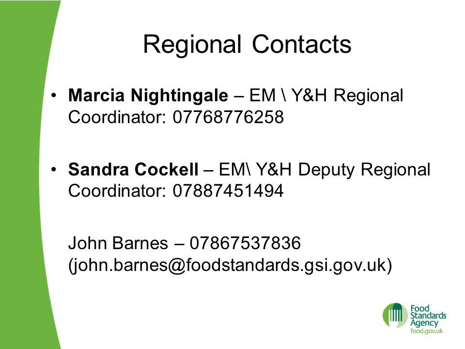 Regional Contacts Marcia Nightingale – EM \ Y&H Regional Coordinator: 07768776258 Sandra Cockell – EM\ Y&H Deputy Regional Coordinator: 07887451494 Jo
