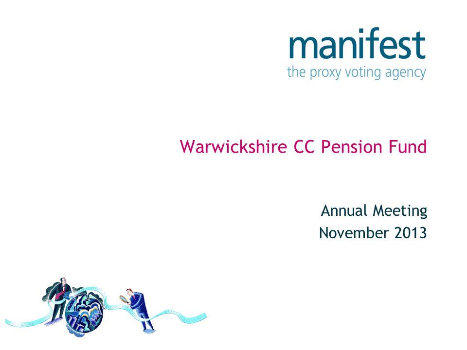 Warwickshire CC Pension Fund Annual Meeting November 2013