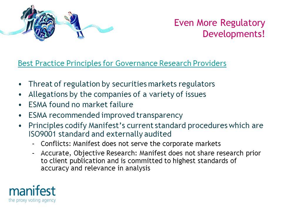 Even More Regulatory Developments.