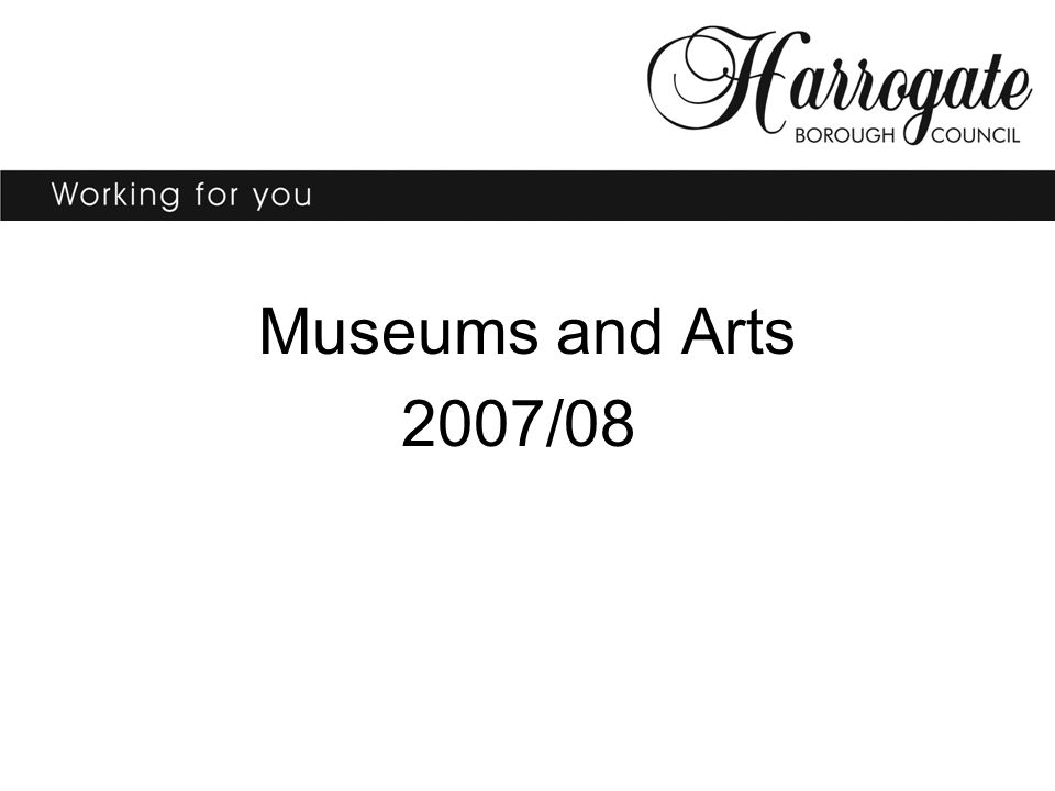 Museums and Arts 2007/08