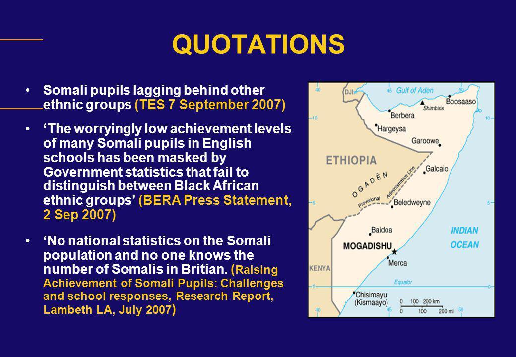 Somali KS2 and GCSE Performance by Gender – 2006 KS2 (level 4+) GCSE (5+A*-C) All pupils60%35% Boys55%40% Girls67%29% Gap12%-11%