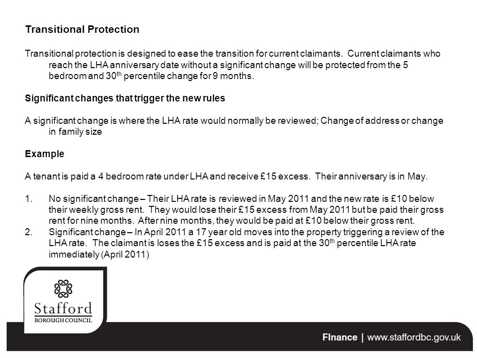 Transitional Protection Transitional protection is designed to ease the transition for current claimants.