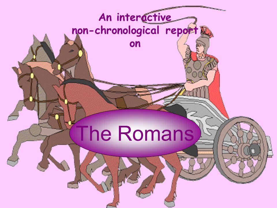 An interactive non-chronological report on The Romans