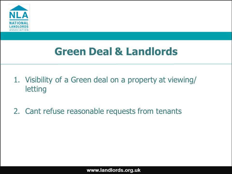 Green Deal & Landlords 1.Visibility of a Green deal on a property at viewing/ letting 2.Cant refuse reasonable requests from tenants