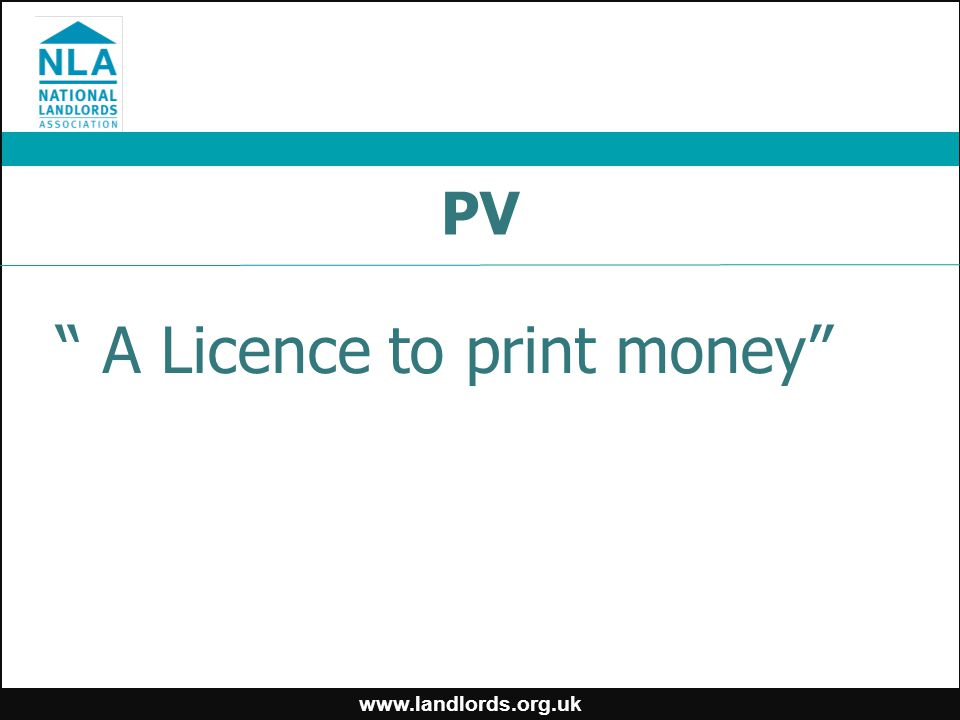 "PV "" A Licence to print money"""