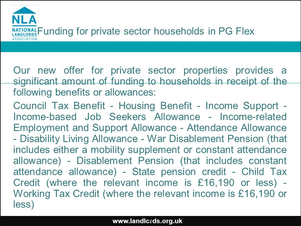 www.landlords.org.uk Funding for private sector households in PG Flex Our new offer for private sector properties provides a significant amount of fun