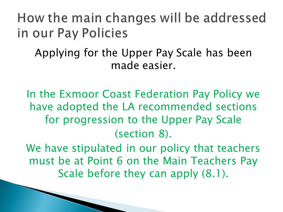 Applying for the Upper Pay Scale has been made easier.