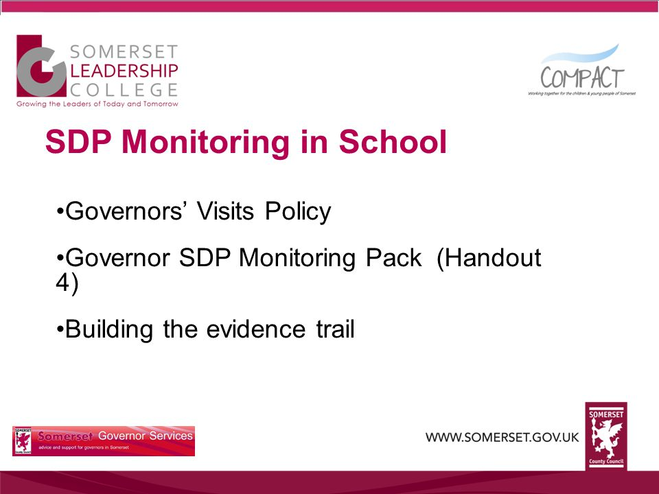 SDP Monitoring in School Governors' Visits Policy Governor SDP Monitoring Pack (Handout 4) Building the evidence trail