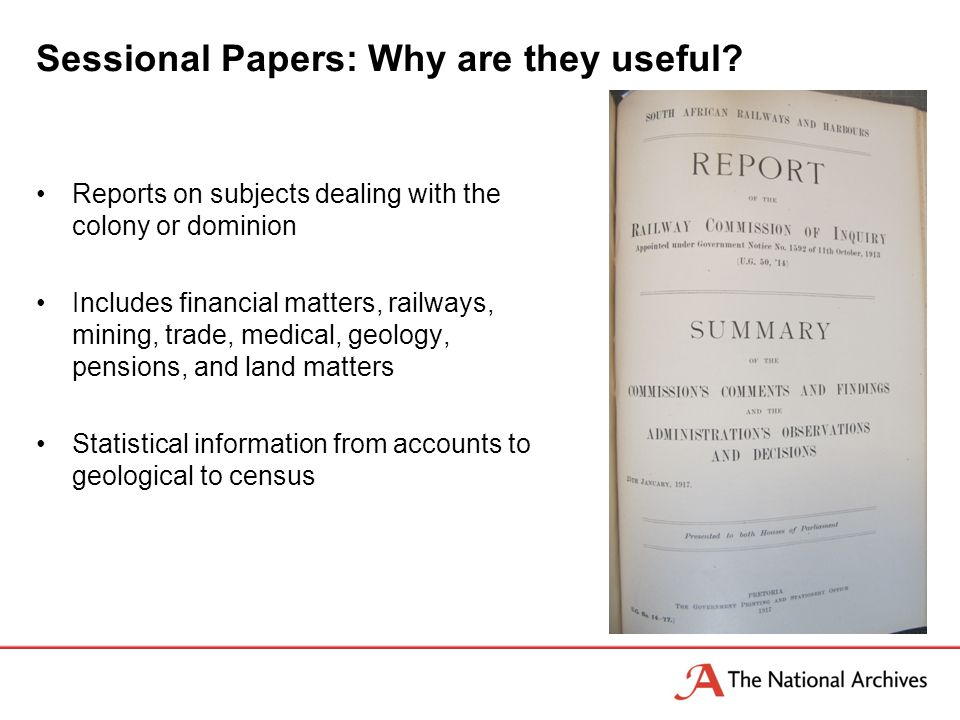 Sessional Papers: Why are they useful.