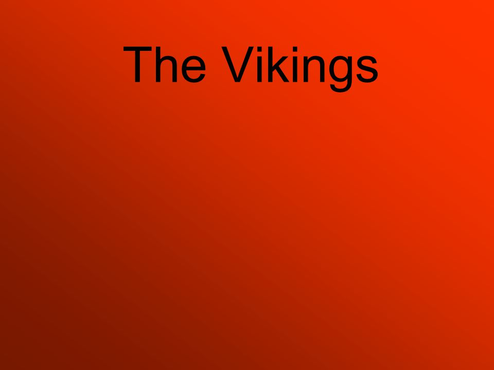 How did the Vikings travel so far from their homelands? Source: bbc.co.uk/schools