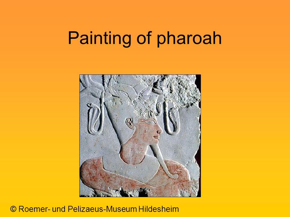 Painting of pharoah © Roemer- und Pelizaeus-Museum Hildesheim