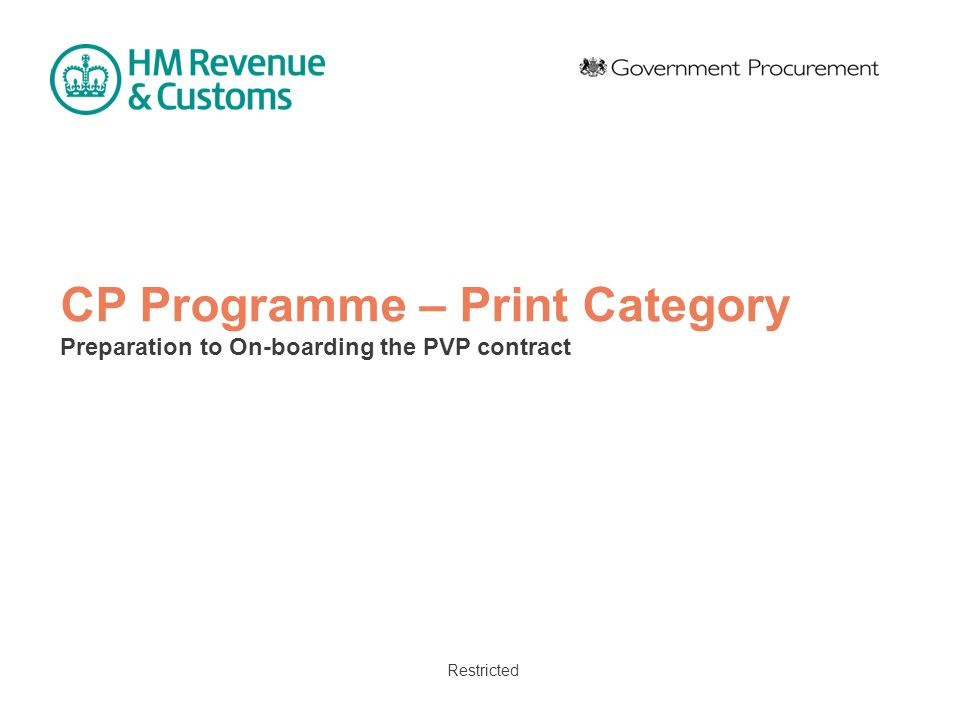 Restricted CP Programme – Print Category Preparation to On-boarding the PVP contract