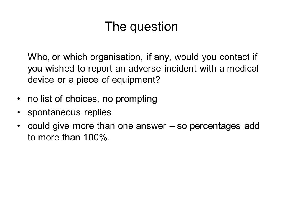The answers (1) Would use an Adverse Incident Report Form Would use a Yellow Card Nurses Surgeons NursesPhysicians