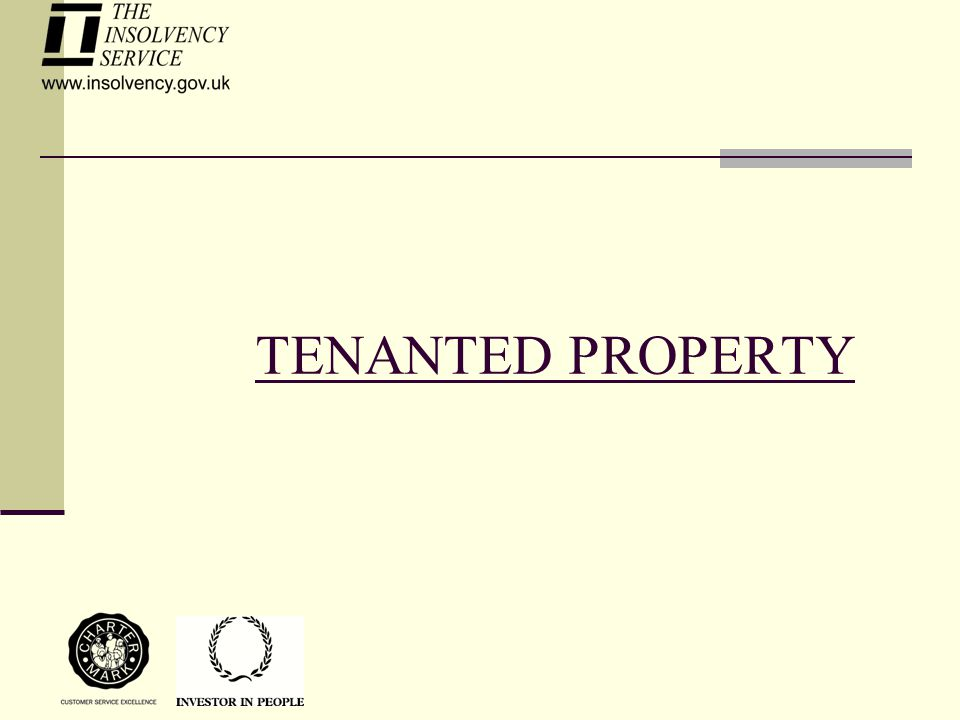 TENANTED PROPERTY