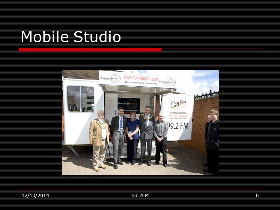 How we raise our own funds  Coffee Lounge  Advertising  Sponsorship  Hire of Mobile Studio/PA System  Traditional Fundraising – raffles, tombolas, etc.