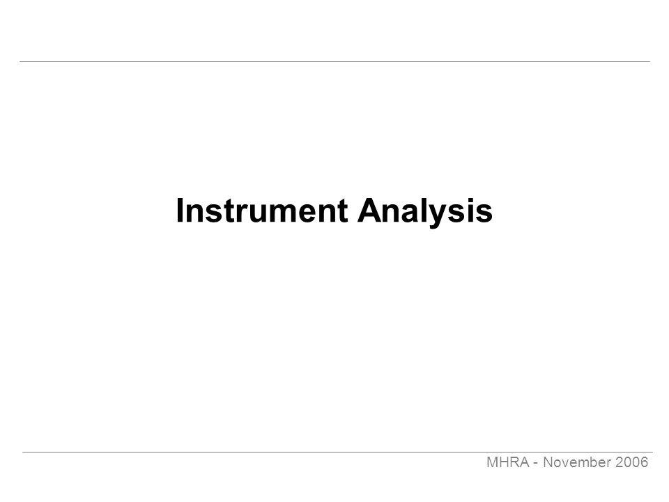 MHRA - November 2006 Instrument Analysis