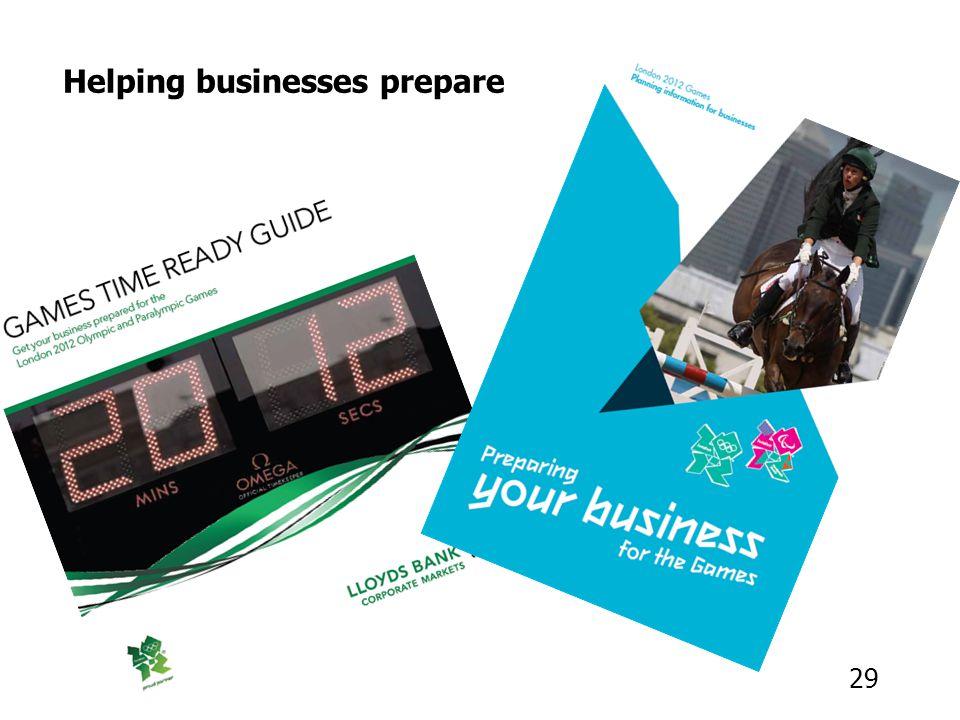 29 Helping businesses prepare