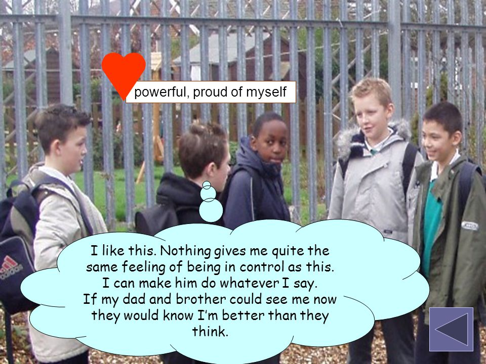 'He should just laugh at himself with them.' 'We should tell the teacher so she can talk to the bullies and make them understand how it feels.' 'He should tell the bullies how it makes him feel.' 'We should be kind to him – even if we can't stop the bullying.