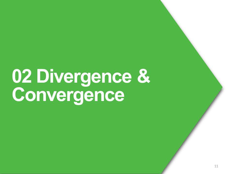 02 Divergence & Convergence 11