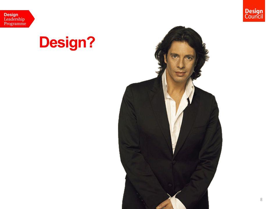Design? 8