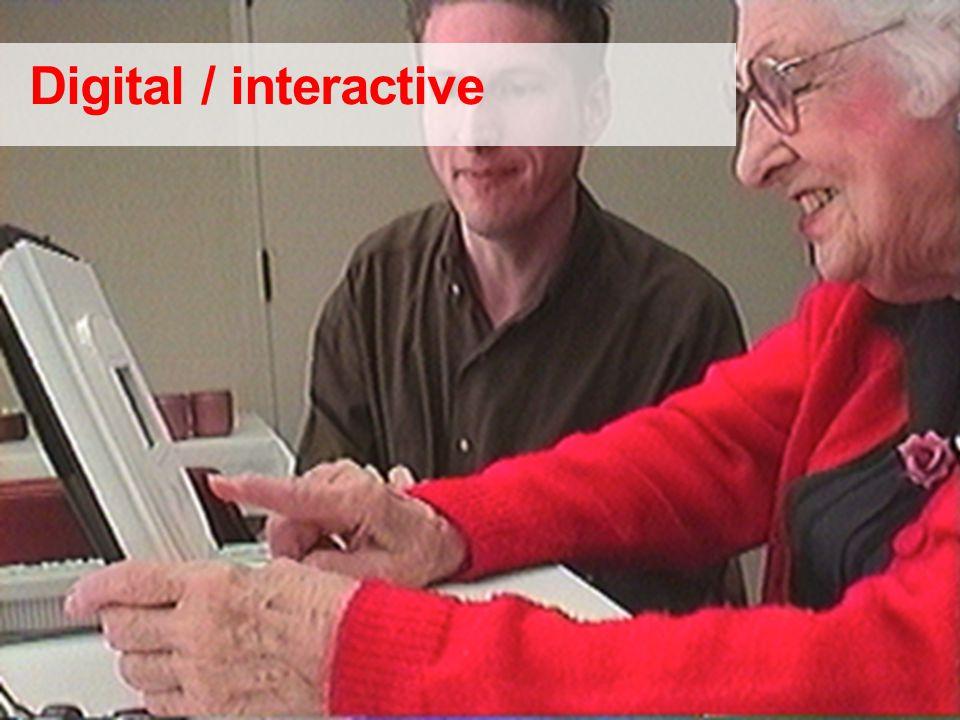 Digital / interactive