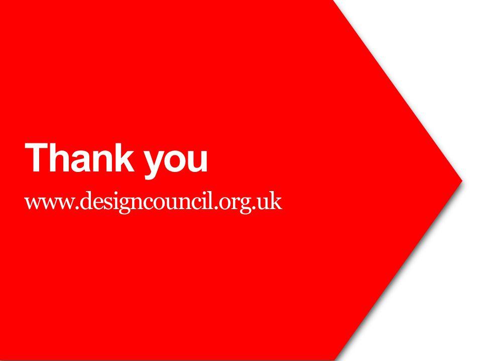 Thank you www.designcouncil.org.uk
