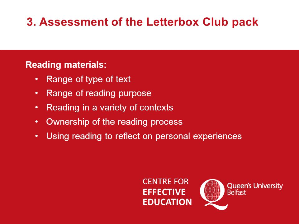 More information Download PDF versions of the executive summary and copies of the full report from: Fostering Achievement's website www.fosteringachievement.net Centre for Effective Education's website www.qub.ac.uk/cee For more information on the Letterbox Club please visit: www.letterboxclub.org.uk www.letterboxclub.org.uk CENTRE FOR EFFECTIVE EDUCATION