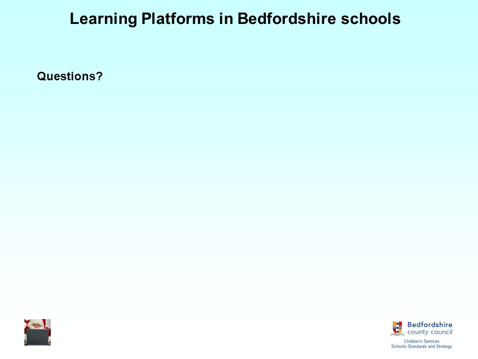 Learning Platforms in Bedfordshire schools Questions