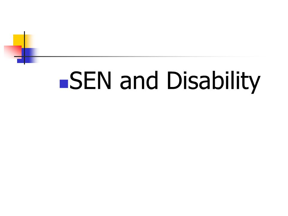 SEN and Disability