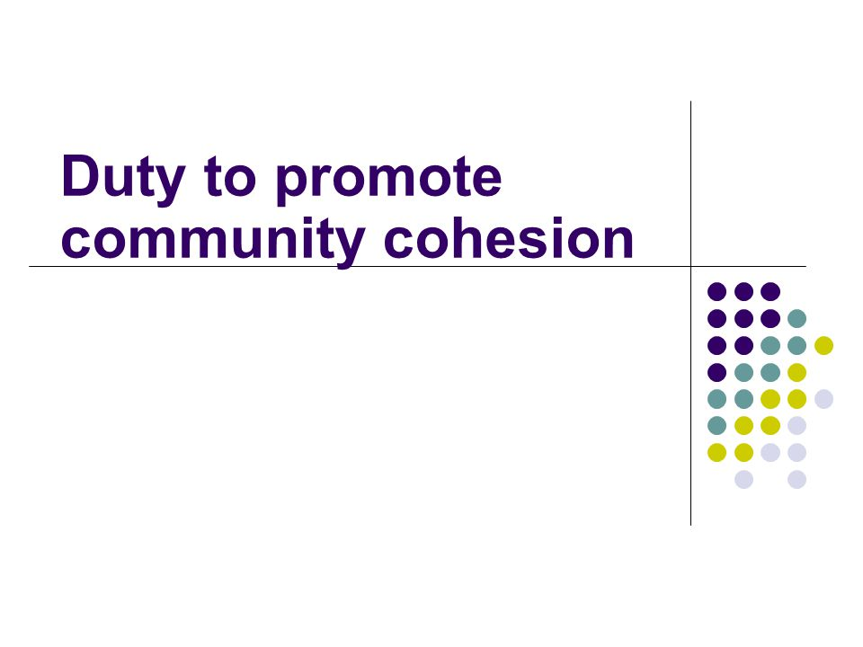 Duty to promote community cohesion