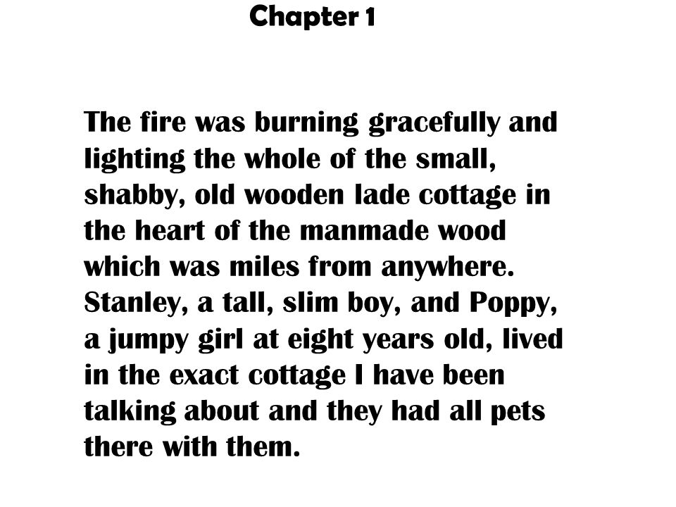 The fire was burning gracefully and lighting the whole of the small old, shabby wooden lade cottage in the hart of the man made wood which was miles f