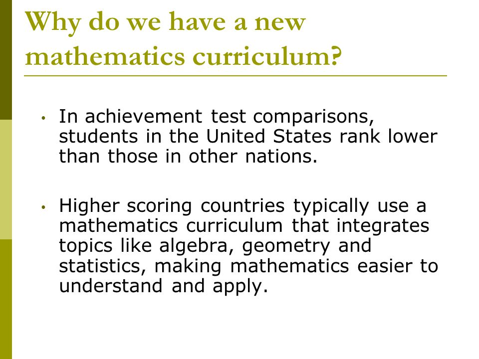 Why do we have a new mathematics curriculum.