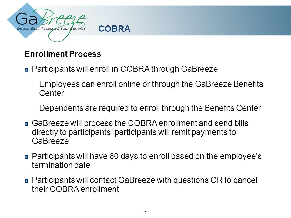 February 2010 6 APRIL 2010 COBRA Billing First direct bill for COBRA will be based on the status change (i.e.