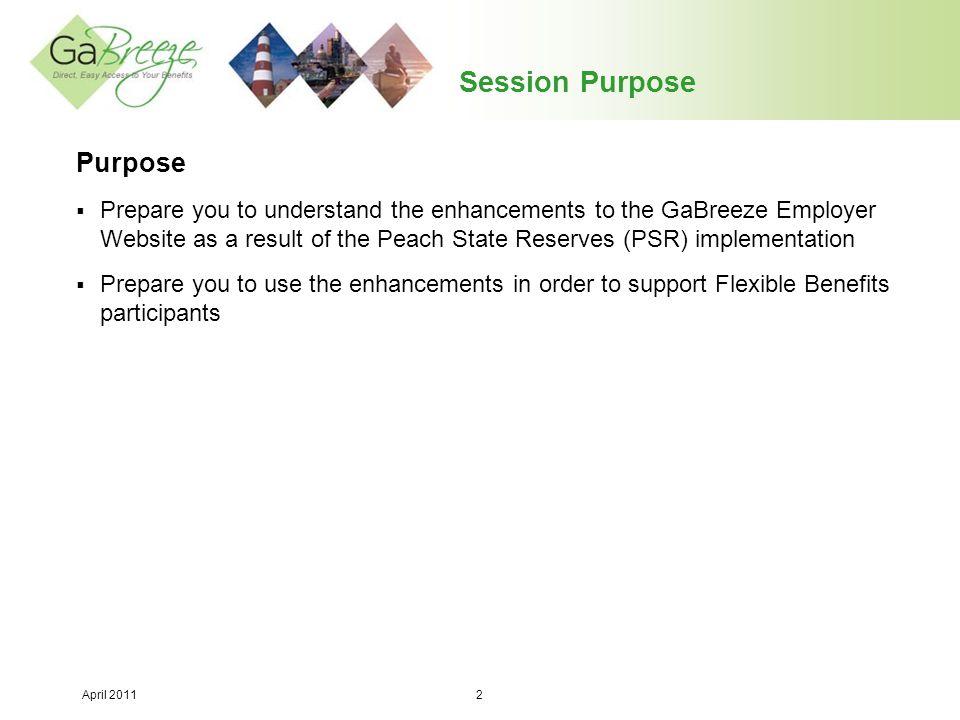 April 2011 3 Today's Agenda  Project Overview  GaBreeze Employer Website Enhancements  Questions