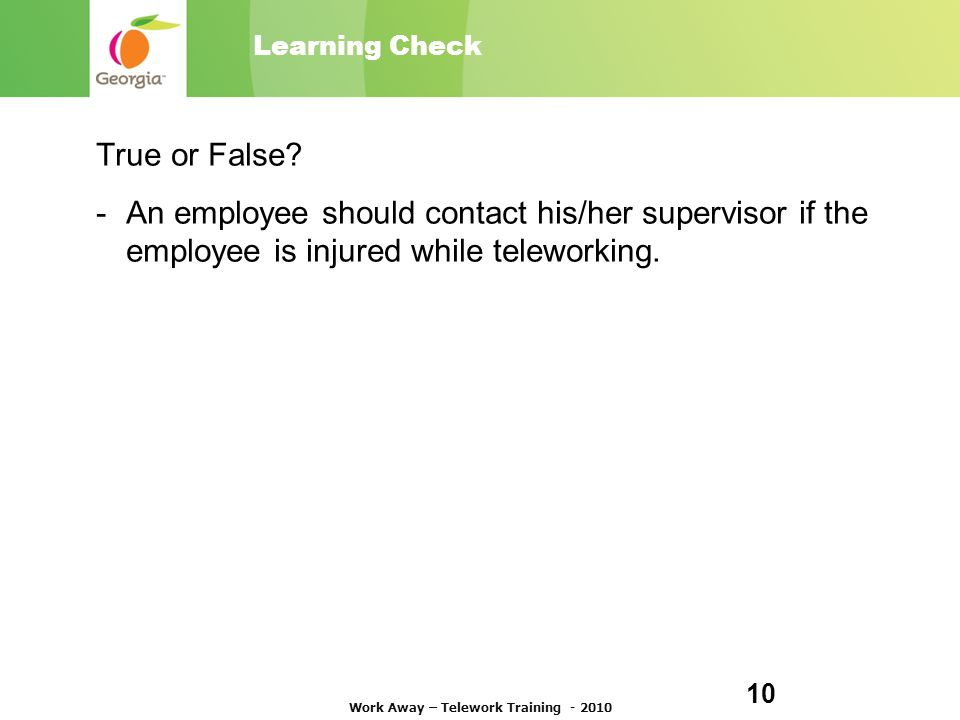 Learning Check True or False.