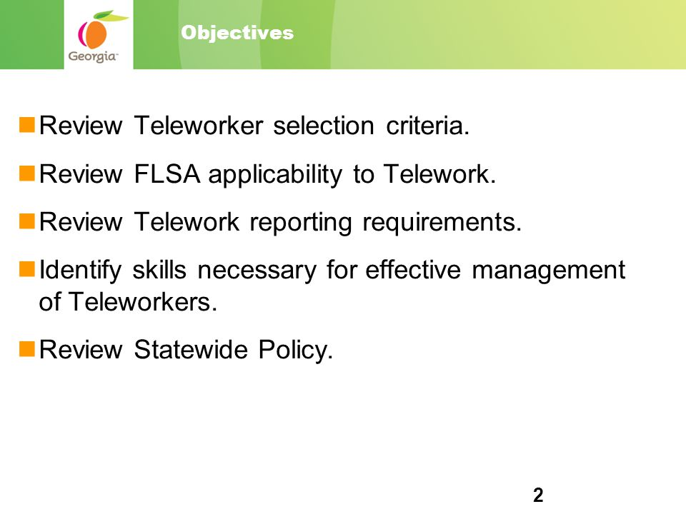 2 Objectives Review Teleworker selection criteria.