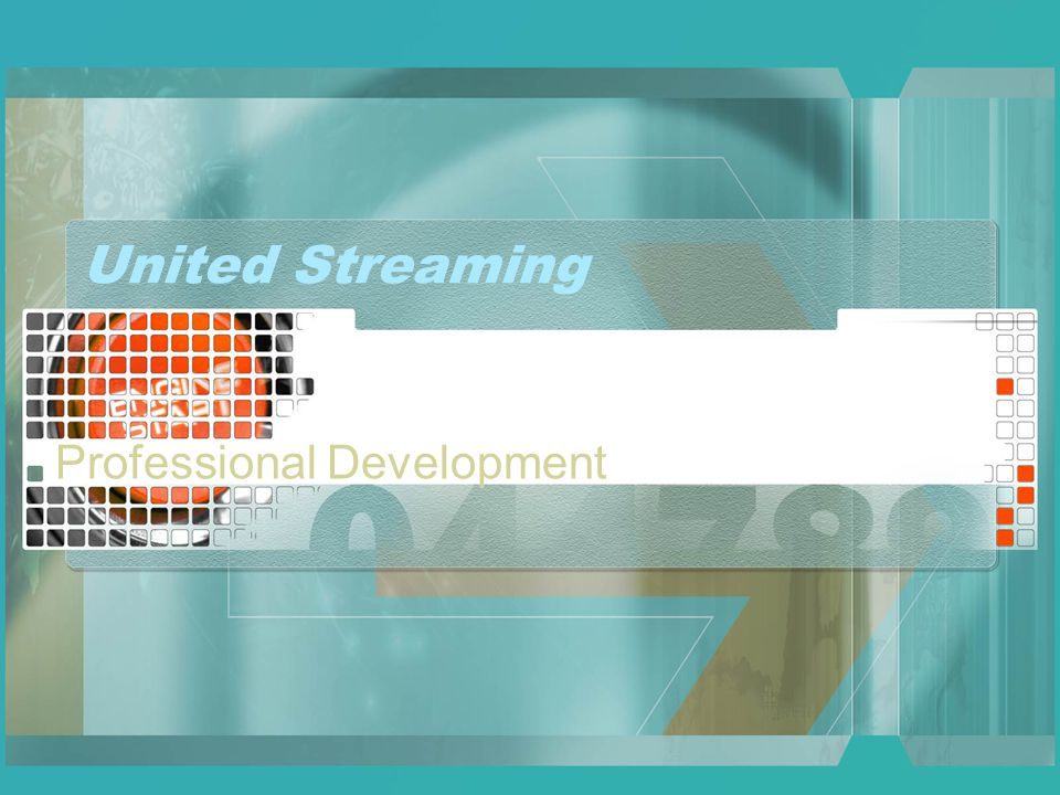 United Streaming Professional Development