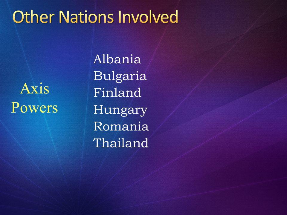 Albania Bulgaria Finland Hungary Romania Thailand Axis Powers