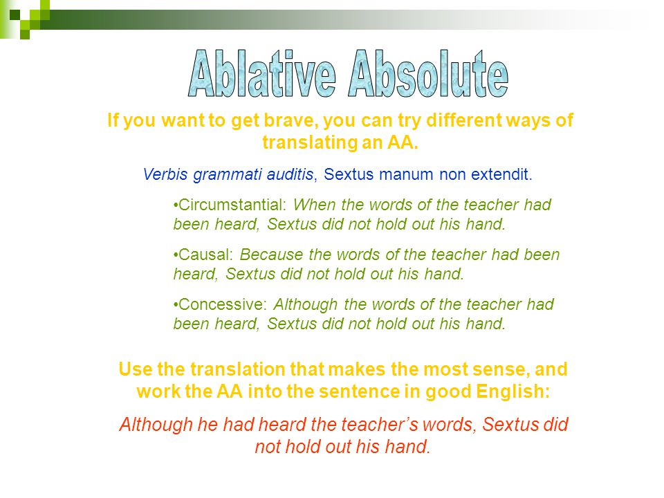 If you want to get brave, you can try different ways of translating an AA.