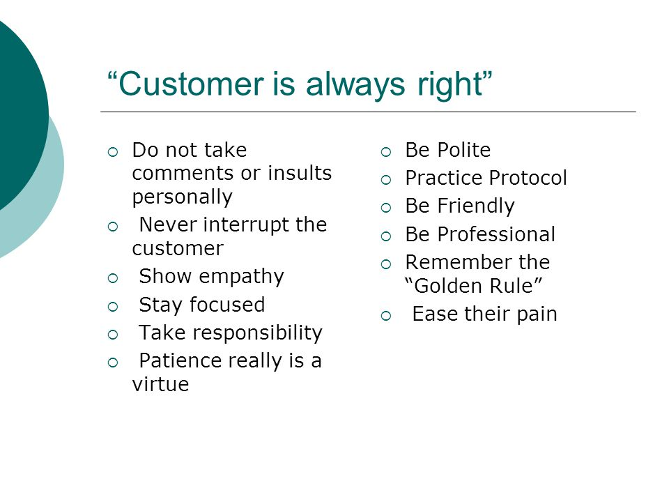 Customer Service  More business is lost every year through neglect, than through any other cause. - Jim Cathcart  Let the customer vent  Ask the customer to identify the solution  If you don't know, find out (higher than you)