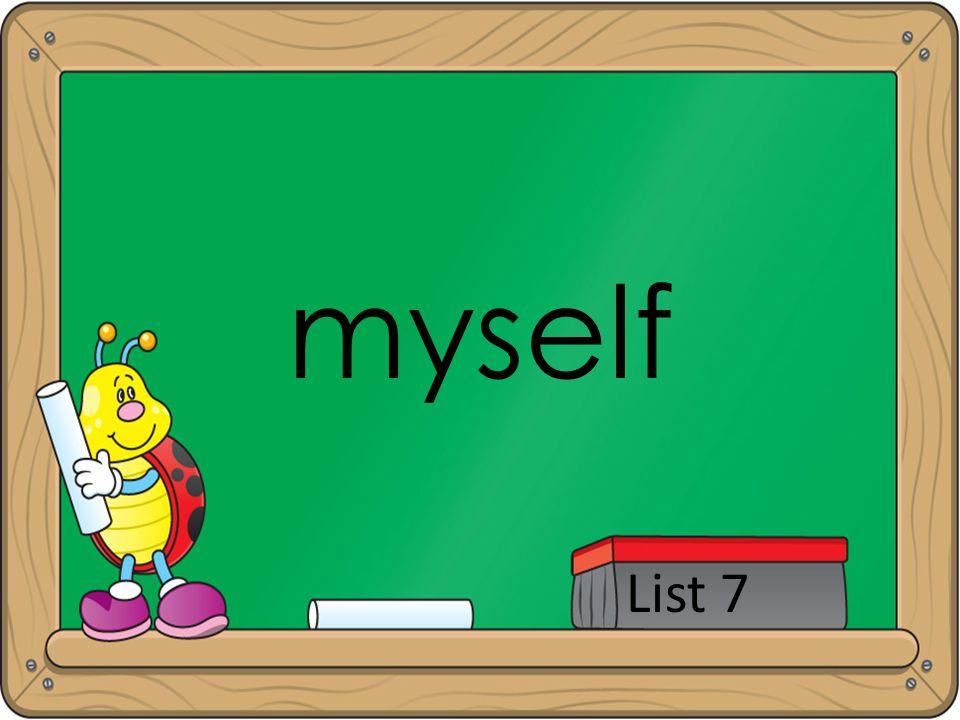 myself List 7