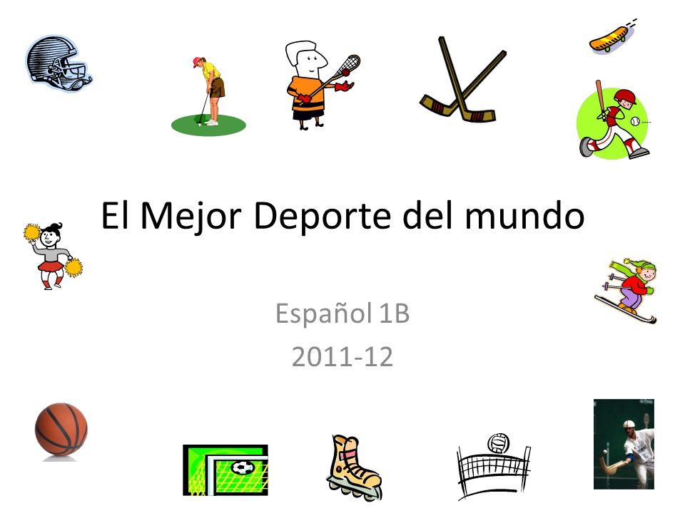 El Mejor Deporte del mundo Español 1B 2011-12