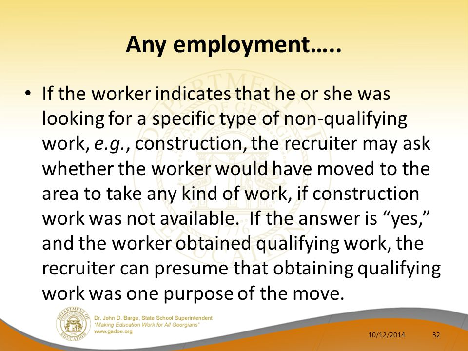 Any employment…..