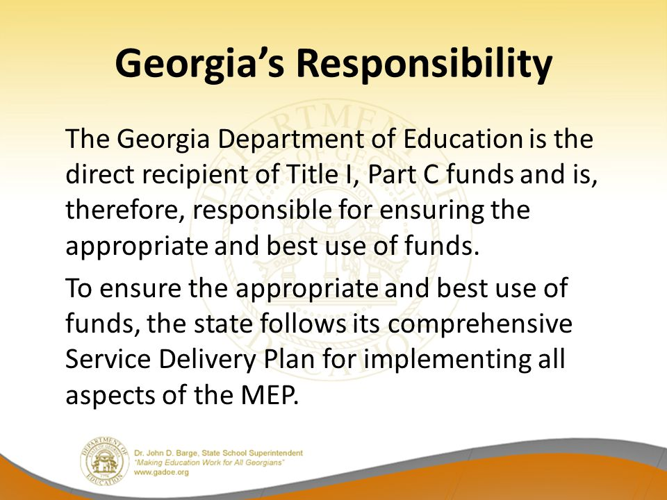 Supplemental Program The MEP is entirely a supplemental program, meaning that funds can be used only to supplement, but in no case supplant, State, local or other non-federal funds.
